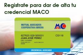 Registrate para activar tu credencial de MACO